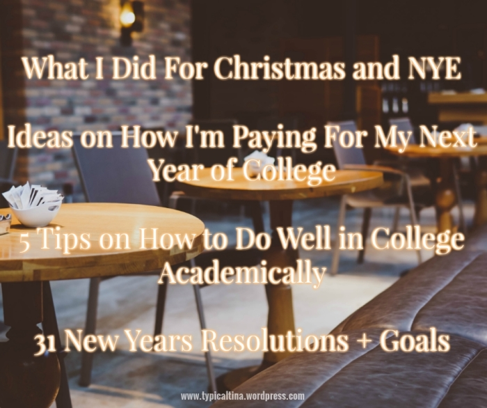 Check out my holiday post where you'll find study tips, my goals, and other college advice!